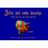 Jelte het rode draakje – Leontine Gaasenbeek