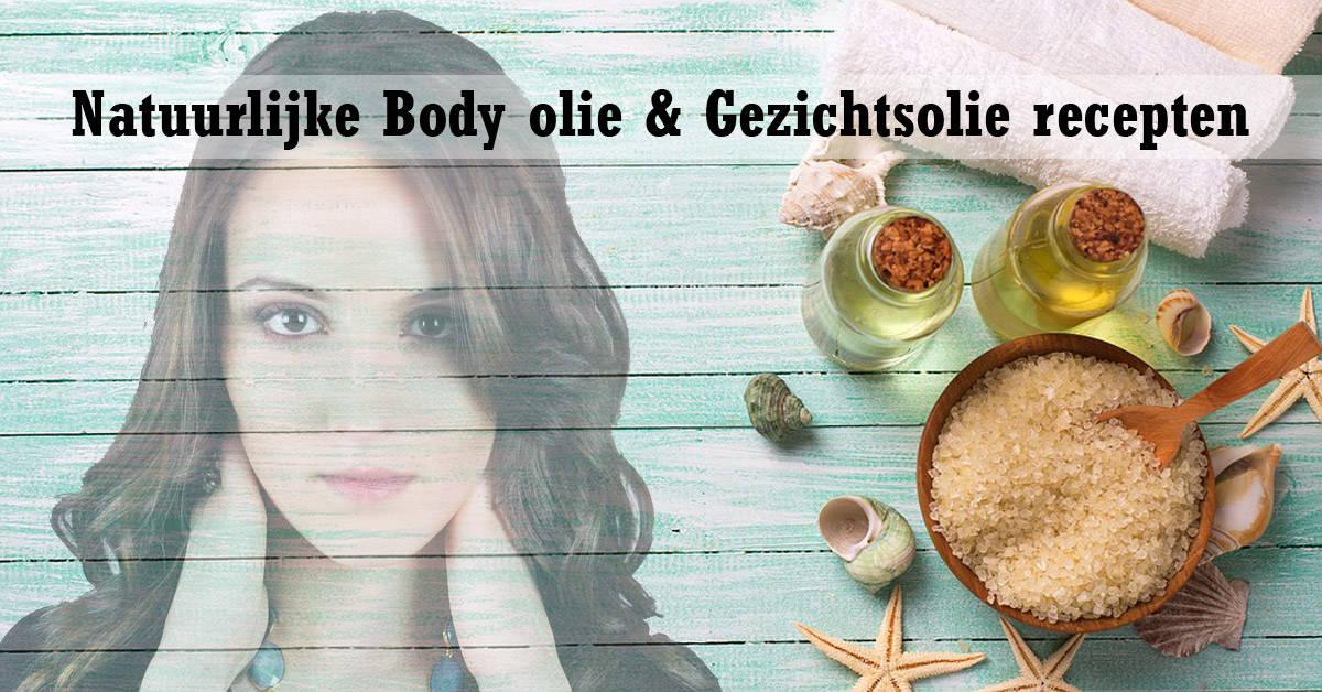 Body olie & Gezichtsolie recepten - Natuurlijke Huidverzorging